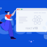 React latest version – React 18 to bring concurrent rendering & more